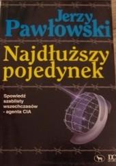 Okładka książki Najdłuższy pojedynek Jerzy Pawłowski