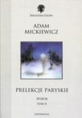 Okładka książki Prelekcje paryskie. Wybór. Tom II Adam Mickiewicz