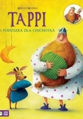Okładka książki Tappi i poduszka dla Chichotka Marcin Mortka