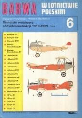 Okładka książki Samoloty wojskowe obcych konstrukcji 1918-1939. T. 1 Wiesław Bączkowski,Krzysztof Chołoniewski