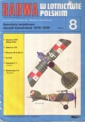 Okładka książki Samoloty wojskowe obcych konstrukcji 1918-1939. T. 3 Wiesław Bączkowski,Krzysztof Chołoniewski