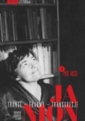Okładka książki Janion. Transe - traumy - transgresje. 2: Prof. Misia Maria Janion,Kazimiera Szczuka