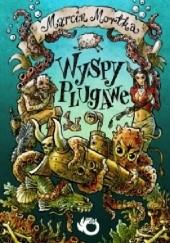 Okładka książki Wyspy Plugawe Marcin Mortka