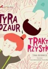 Okładka książki Tyranozaur i traktorzystki Tina Oziewicz