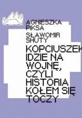 Okładka książki Kopciuszek idzie na wojnę, czyli historia kołem się toczy Sławomir Shuty