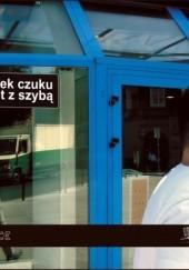 Okładka książki Facet z szybą Marek Czuku