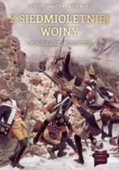 Okładka książki Z siedmioletniej wojny. Opowiadania historyczne Józef Ignacy Kraszewski