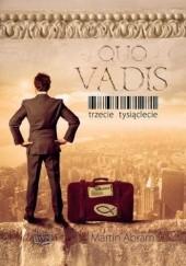 Okładka książki Quo Vadis. Trzecie tysiąclecie Martin Abram
