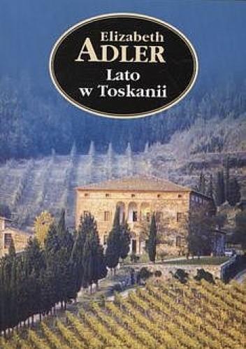 Okładka książki Lato w Toskanii Elizabeth Adler
