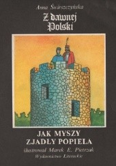 Okładka książki Jak myszy zjadły Popiela Anna Świrszczyńska