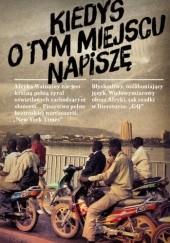 Okładka książki Kiedyś o tym miejscu napiszę. Wspomnienia Binyavanga Wainaina