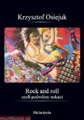 Okładka książki Rock and roll czyli podwójny nokaut Krzysztof Osiejuk