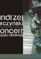 Okładka książki Koncert muzyki dawnej Andrzej Turczyński