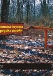 Okładka książki Prędka przędza Tomasz Hrynacz