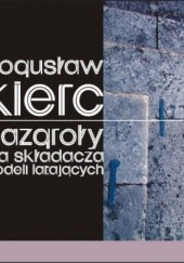 Okładka książki Bazgroły dla składacza modeli latających Bogusław Kierc