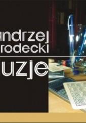 Okładka książki Iluzje Andrzej Grodecki
