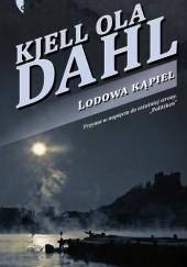 Okładka książki Lodowa kąpiel Kjell Ola Dahl