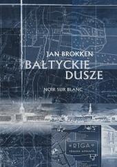 Okładka książki Bałtyckie dusze Jan Brokken