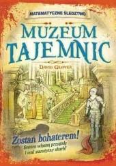Okładka książki Muzeum tajemnic. Matematyczne śledztwo David Glover