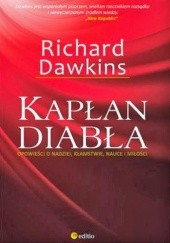Okładka książki Kapłan diabła. Opowieści o nadziei, kłamstwie, nauce i miłości Richard Dawkins