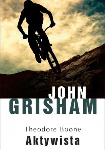 Okładka książki Aktywista John Grisham