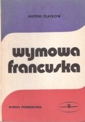 Okładka książki Wymowa francuska Antoni Platkow