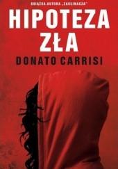Okładka książki Hipoteza zła Donato Carrisi
