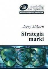 Okładka książki Strategia marki Jerzy Altkorn