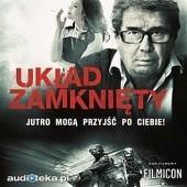 Okładka książki Układ zamknięty Marcin Ciszewski,Ryszard Bugajski