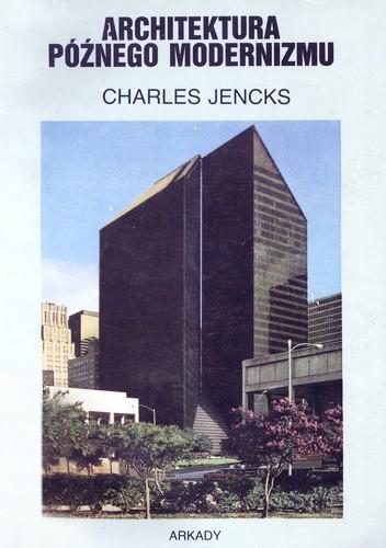 Znalezione obrazy dla zapytania Charles Jencks Architektura późnego modernizmu