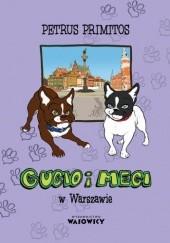 Okładka książki Gucio i Megi w Warszawie Petrus Primitos