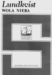 Okładka książki Wola Nieba Artur Lundkvist