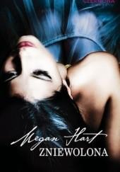 Okładka książki Zniewolona Megan Hart