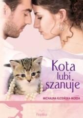 Okładka książki Kota lubi szanuje Michalina Kłosińska-Moeda