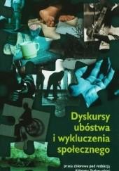 Okładka książki Dyskursy ubóstwa i wykluczenia społecznego Elżbieta Tarkowska