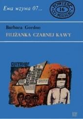 Okładka książki Filiżanka czarnej kawy Barbara Gordon