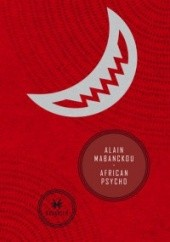 Okładka książki African Psycho Alain Mabanckou