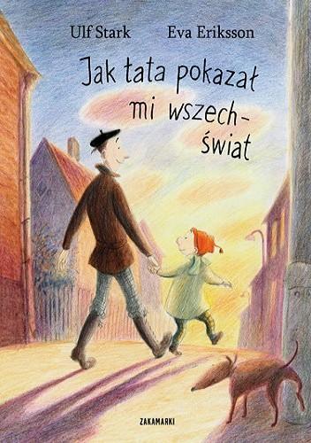 Okładka książki Jak tata pokazał mi wszechświat Eva Eriksson,Ulf Stark