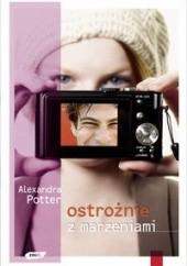 Okładka książki Ostrożnie z marzeniami Alexandra Potter
