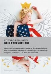 Okładka książki Bzik prezydencki Edward Redliński