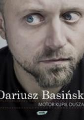 Okładka książki Motor kupił Duszan Dariusz Basiński