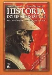 Okładka książki Historia 1. Dzieje starożytne. Część 1 Leszek Mrozewicz,Robert Śniegocki