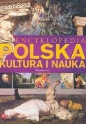 Okładka książki Encyklopedia Polska. Kultura i nauka Wiesław Kot