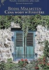 Okładka książki Cena wody w Finistère Bodil Malmsten