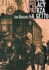 Okładka książki Biedni Polacy patrzą na Getto Jan Błoński