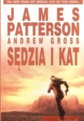 Okładka książki Sędzia i kat James Patterson,Andrew Gross
