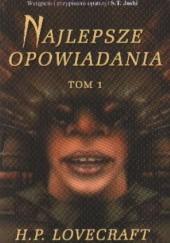 Okładka książki Najlepsze opowiadania - t. 1 H.P. Lovecraft