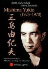 Okładka książki Mishima Yukio (1925-1970). Mała antologia dramatu japońskiego Beata Bochorodycz,Estera Żeromska,Yukio Mishima