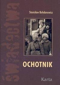 Okładka książki Ochotnik Stanisław Bohdanowicz