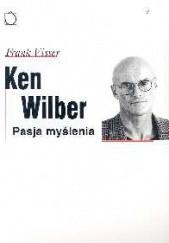 Okładka książki Ken Wilber: pasja myślenia